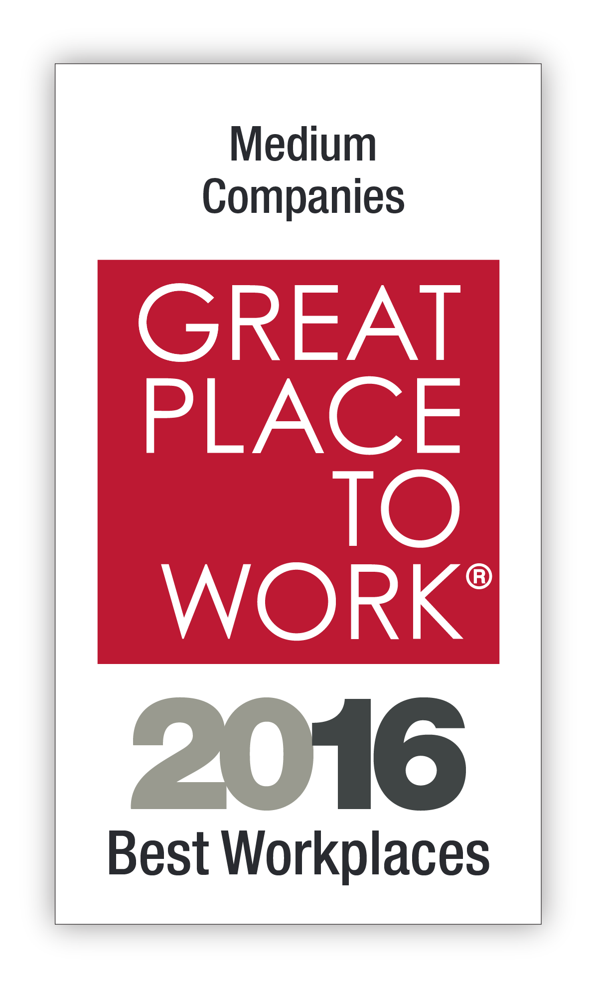 100 Best Medium Companies; Great Place to Work Logo