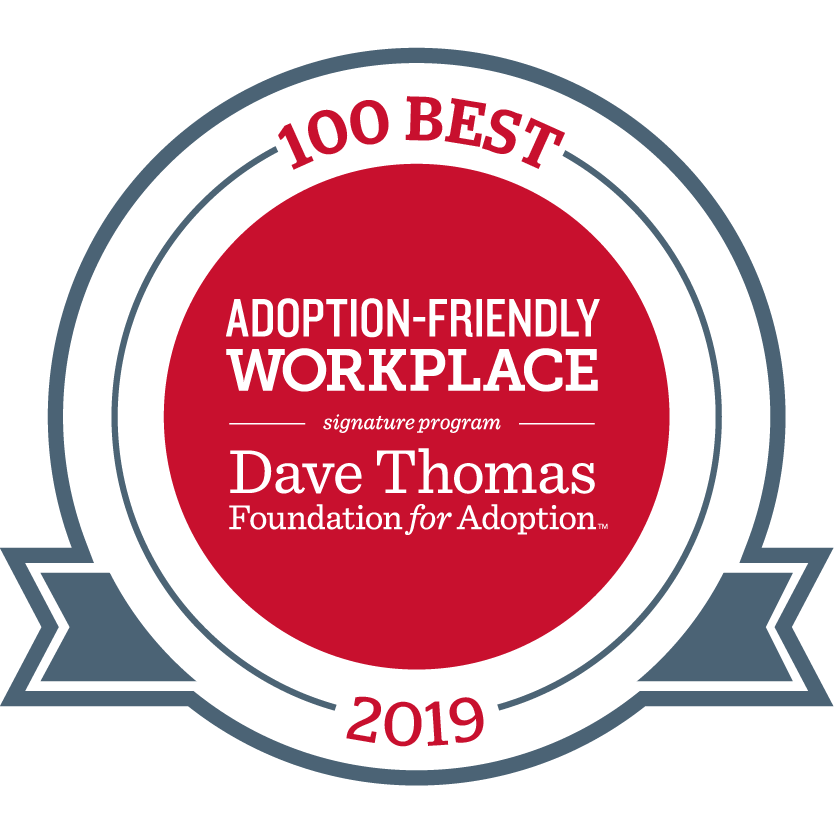 2019 100 Best Adoption-Friendly Workplace; Dave Thomas Foundation for Adoption