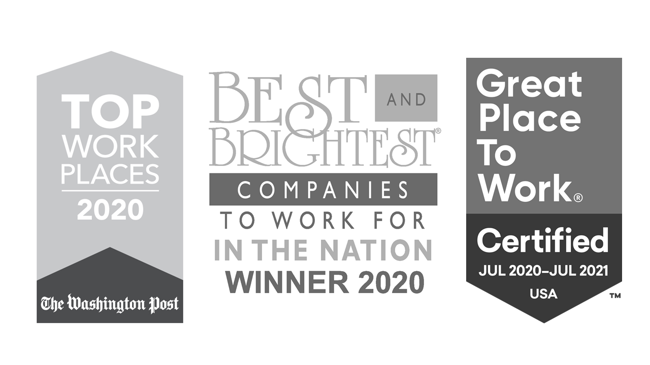 2020 Washington Post Top Workplace; Great Place to Work July 2020-July 2021; 2020 Best and Brightest Companies to Work for in the Nation